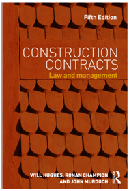 Construction Contracts : Law and Management